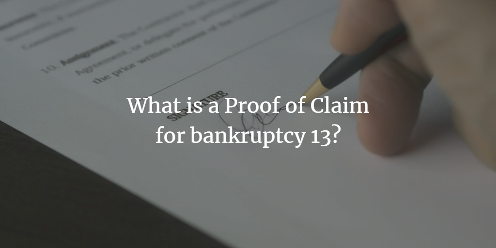 What is a Proof of Claim?